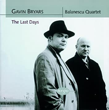 Bryars: The Last Days/String Quartets Nos. 1 & 2
