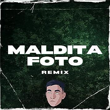 Maldita Foto (Remix)