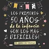 Los primeros 50 años de la infancia son los más difíciles: Libro de Visitas para el 50 cumpleaños – Decoración y regalos originales para hombre o ... para felicitaciones y fotos de los invitados