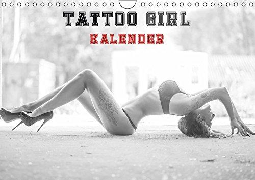 TATTOO GIRL KALENDER (Wandkalender 2017 DIN A4 quer): TATTO GIRL KALENDER (Monatskalender, 14 Seiten ) (CALVENDO Orte)