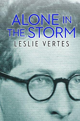 Alone in the Storm (The Azrieli Series of Holocaust Survivor Memoirs Book 37) (English Edition)