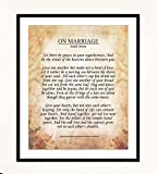 'On Marriage'-Kahlil Gibran Poster Print- 8 x 10'-Ready to Frame. Inspirational Wall Decor for Home-Office-Studio. Perfect Keepsake For Spouse-Life Partners-BFF. Great Engagement-Bridal-Wedding Gift.