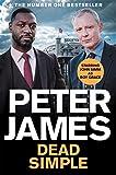 Dead Simple: NOW A MAJOR ITV DRAMA STARRING JOHN SIMM (Roy Grace Book 1) (English Edition)
