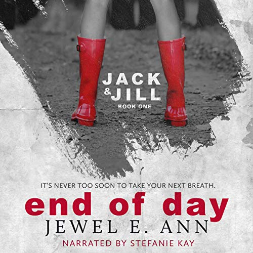 End of Day: Jack & Jill Series, Book 1