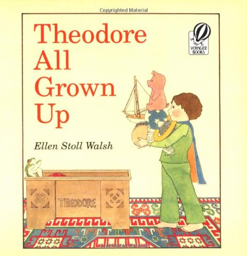 Theodore All Grown Upの詳細を見る