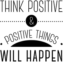 JS Artworks Think Positive and Positive Things Will Happen Vinyl Wall Art Decal Sticker