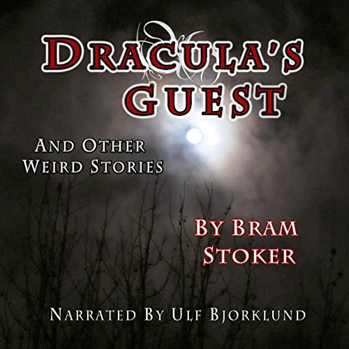 Dracula's Guest and Other Weird Stories audiobook cover art
