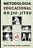 Metodologia Educacional do Jiu-Jitsu