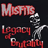 Songtexte von Misfits - Legacy of Brutality