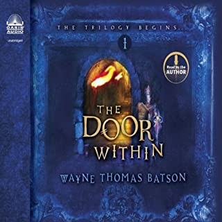 The Door Within     The Door Within Trilogy, Book 1              By:                                                                                                                                 Wayne Thomas Batson                               Narrated by:                                                                                                                                 Wayne Thomas Batson                      Length: 9 hrs and 49 mins     5 ratings     Overall 4.6