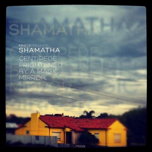 Kriece presents Shamatha