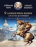 Laissez-vous guider - Sur les pas de Napoléon
