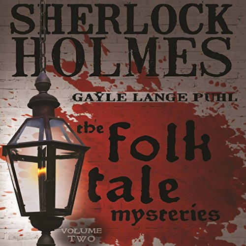Sherlock Holmes and the Folk Tale Mysteries, Volume 2 audiobook cover art