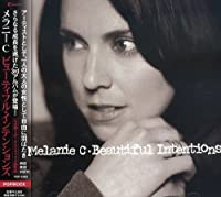 Beautiful Intentions by Melanie C (2006-11-07)