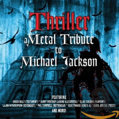 Thriller-Metal Tribute to Michael Jackson