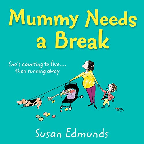 Mummy Needs a Break audiobook cover art