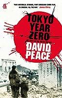 Tokyo Year Zero (Tokyo Trilogy 1)