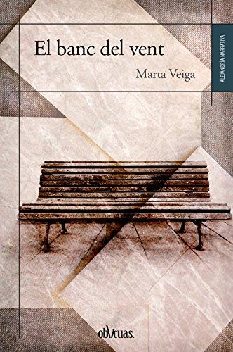 El banc del vent (Catalan Edition)