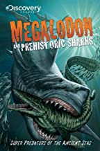 Discovery Channel's Megalodon & Prehistoric Sharks
