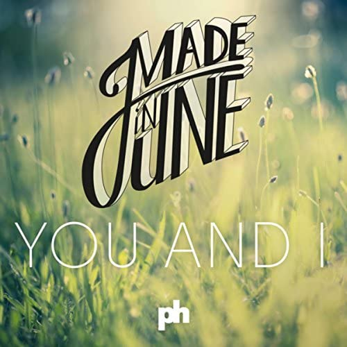 Made In June