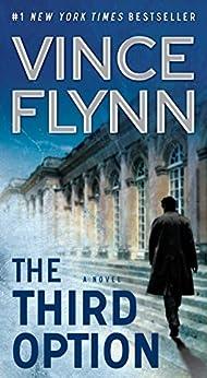 The Third Option (A Mitch Rapp Novel Book 2) by [Vince Flynn]