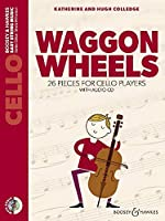 Waggon Wheels: 26 Pieces for Cello Players Cello Part Only