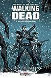 Walking Dead, Tome 1 - Passé décomposé