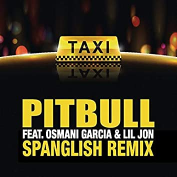 El Taxi (Spanglish Remix)