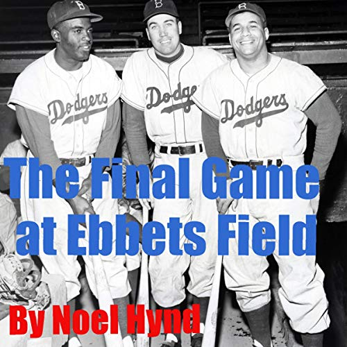 The Final Game at Ebbets Field cover art