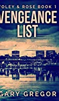Vengeance List (Foley And Rose Book 1)