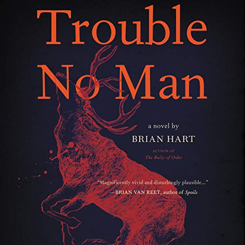 Trouble No Man audiobook cover art