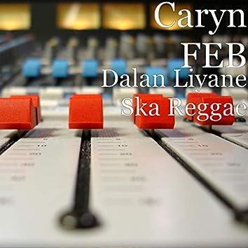 Dalan Liyane Ska Reggae