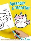 Aprender a recortar - libro de actividades preescolar para niños de 3 a 5 años: Libro para aprender a usar las tijeras