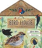 Walden, L: Bird House (A Clover Robin Book of Nature)