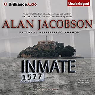 Inmate 1577                   Written by:                                                                                                                                 Alan Jacobson                               Narrated by:                                                                                                                                 Christina Traister                      Length: 15 hrs and 8 mins     1 rating     Overall 5.0