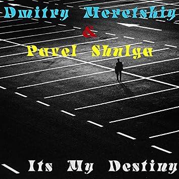 Its My Destiny
