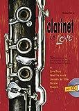 Clarinet In Love: 10 Balladen für 1-2 Klarinetten und Klavier - Christoph Schröer