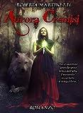 Aurora Cremisi (I lupi di Montescuro)...