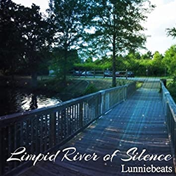Limpid River of Silence