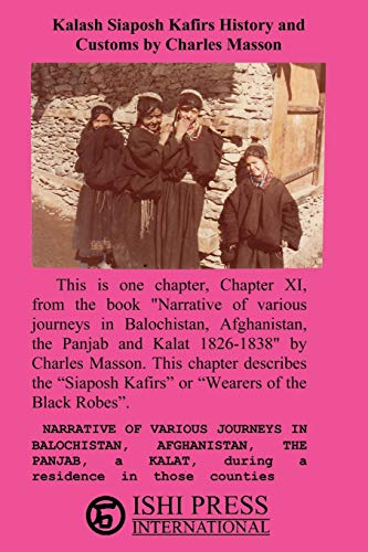 Kalash Siaposh Kafirs History and Customs by Charles Masson