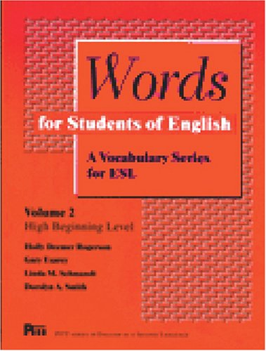 Compare Textbook Prices for Words for Students of English : A Vocabulary Series for ESL, Vol 2 Pitt Series in English As a Second Language  ISBN 9780472082124 by Rogerson, Holly Deemer,Esarey, Gary,Schmandt, Linda,Smith, Dorolyn