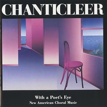 Chanticleer: With a Poet's Eye