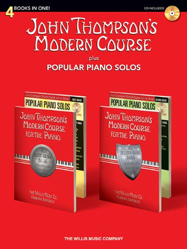 John Thompson's Modern Course plus Popular Piano Solos: 4 Books in One! (John Thompson's Modern Course for the Piano)