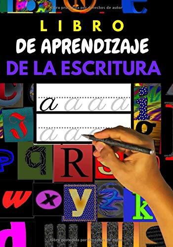LIBRO DE APRENDIZAJE DE LA ESCRITURA: Para las edades de 4 a 6 años   Alfabeto y números   Escuela infantil   Escuela primaria   Colorear al final