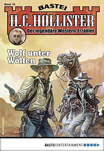 H.C. Hollister 15 - Western: Wolf unter Wölfen