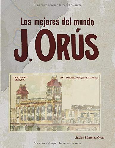 J. ORÚS: Los mejores del mundo