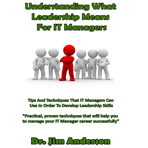 Understanding What Leadership Means for IT Managers cover art