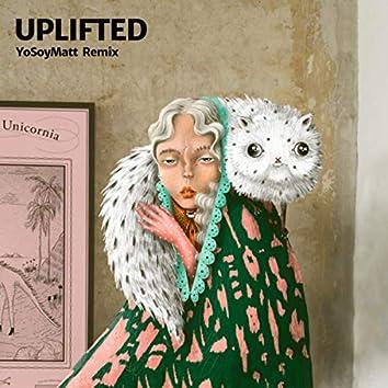 Uplifted (YoSoyMatt Remix)