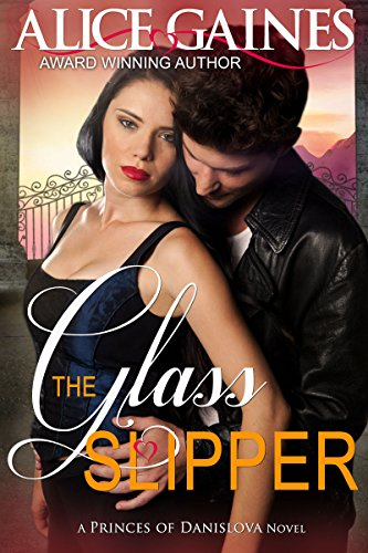The Glass Slipper (A Princes of Danislova Novel Book 2) (English Edition)