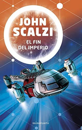 El fin del imperio nº 01/03 (Biblioteca John Scalzi)